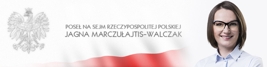 JAGNA MARCZUAJTIS-WALCZAK POSE NA SEJM RZECZPOSPOLITEJ POLSKIEJ | OFICJALNA STRONA logo